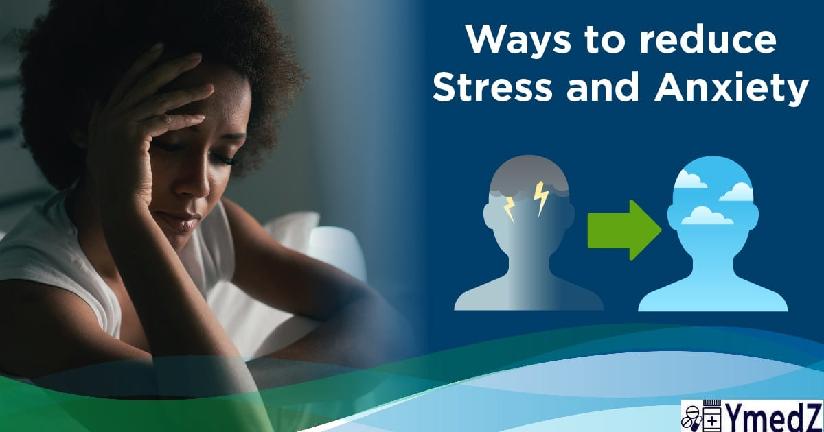 anxiety stress reduce